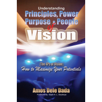 Understanding principles, Power,Purpose and People of Vision