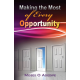 Making The Most of Every Opportunity